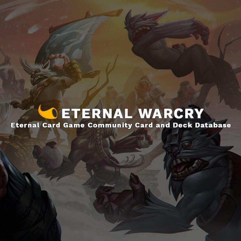 Eternal Warcry Eternal Card Game Decks And Card Browser