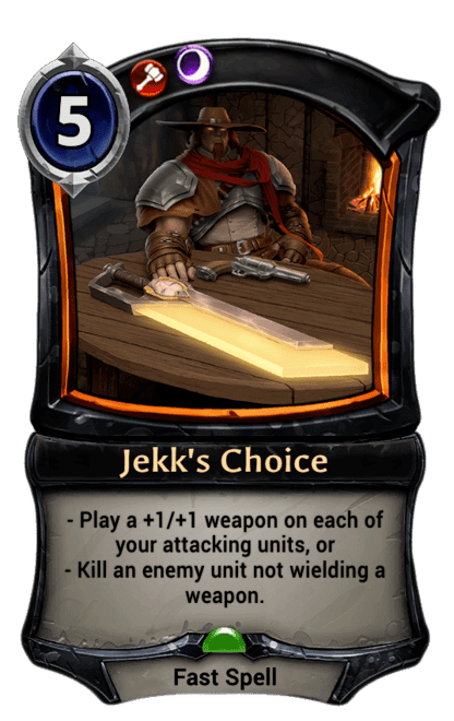 Card image for Jekk's Choice