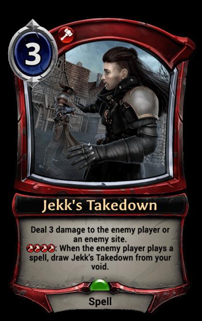 Card image for Jekk's Takedown