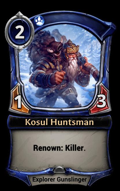 Card image for Kosul Huntsman