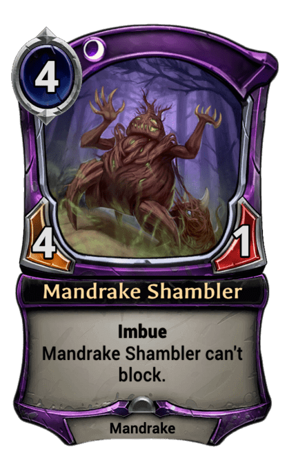 https://cards.eternalwarcry.com/cards/full/Mandrake_Shambler.png