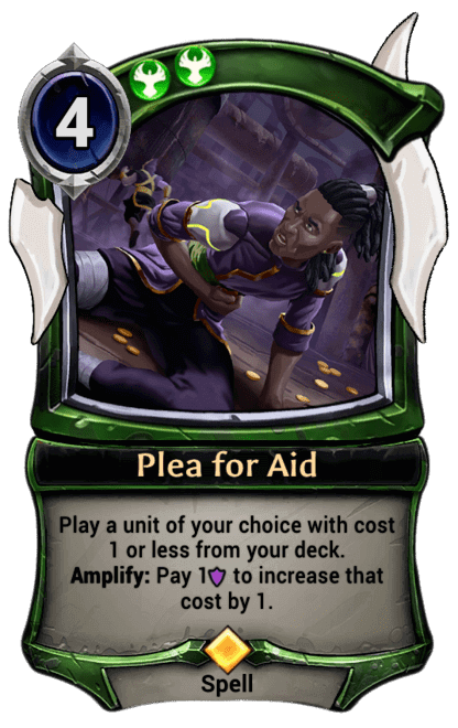 https://cards.eternalwarcry.com/cards/full/Plea_for_Aid.png