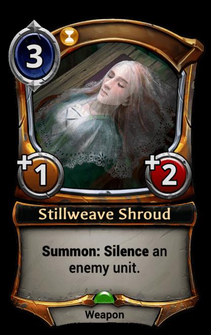 Card image for Stillweave Shroud